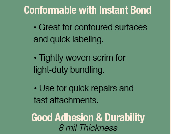 Conformable with Instant Bond and Good Adhesion and Durability