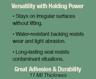 Versatility with Holding Power and Great Adhesion and Durability