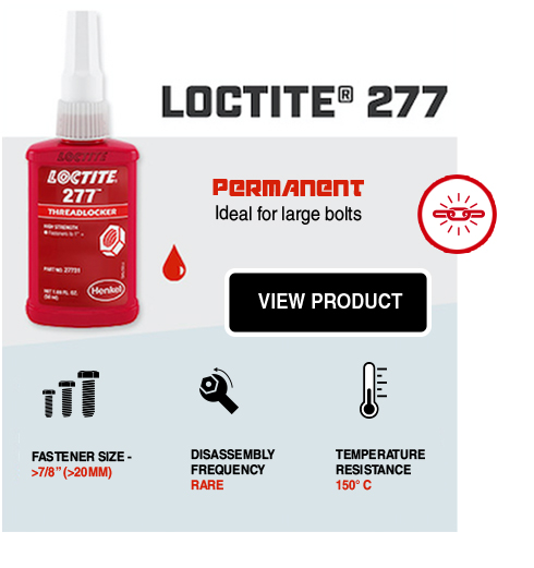 Loctite 277 Threadlockers